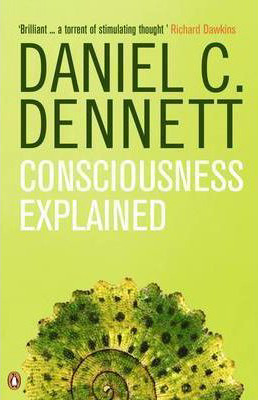 Consciousness Explained - listened to it all, understood about half